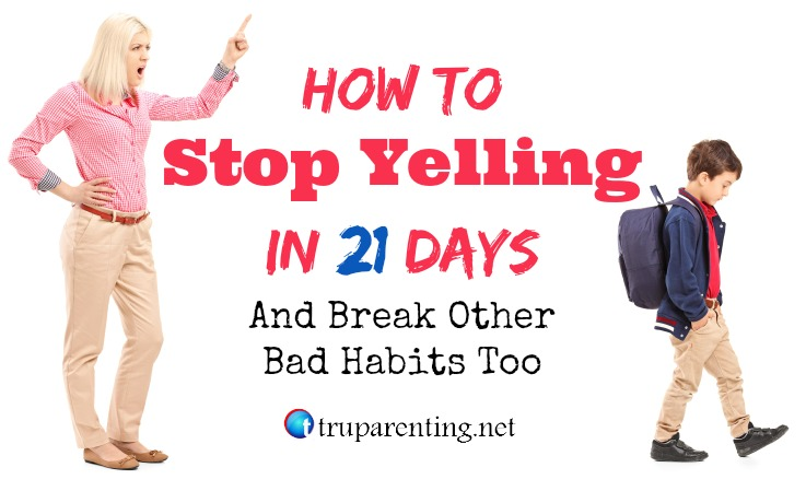 stop yelling in 21 days