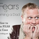 fears of becoming dad