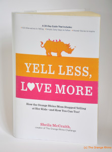 The book! Yell less, Love More