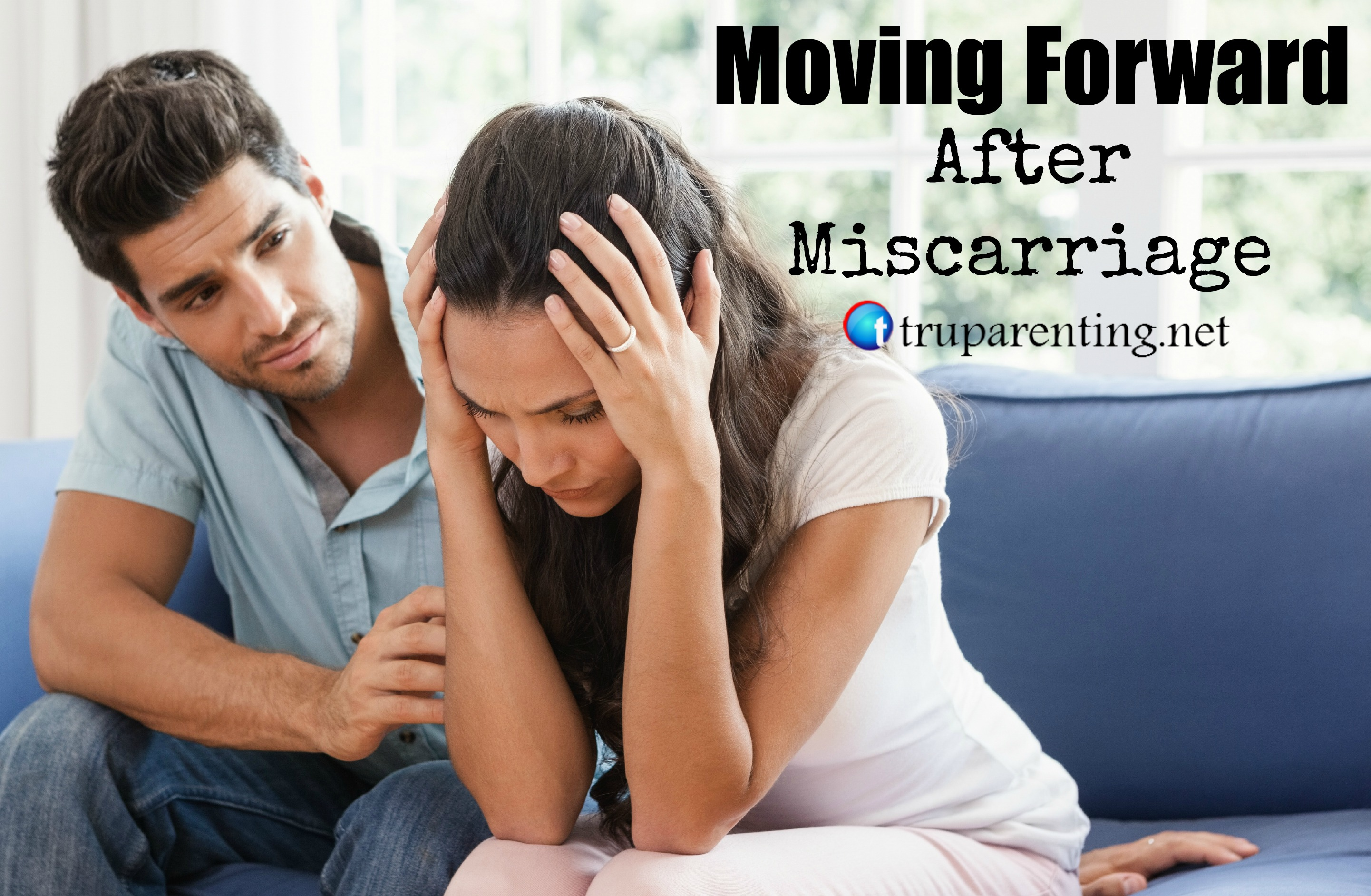 moving forward after misscarriage